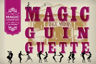 Magic Guinguette